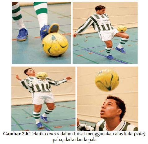 Teknik Dasar Menahan Bola (Control) Futsal