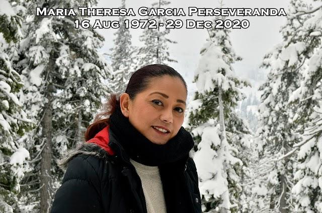 Maria Theresa Garcia Perseveranda: August 16, 1972 - December 29, 2020
