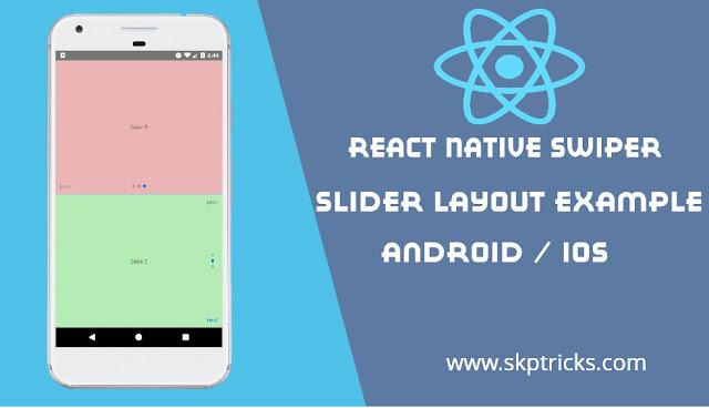 React Native Swiper Slider Layout Example