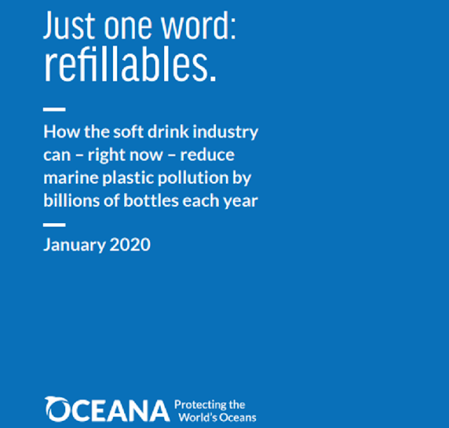 """""""Just one word: Refillables. How the soft drink industry can reduce marine plastic pollution by billions of bottles each year,"""""""