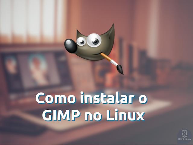 Instalar Gimp No Linux