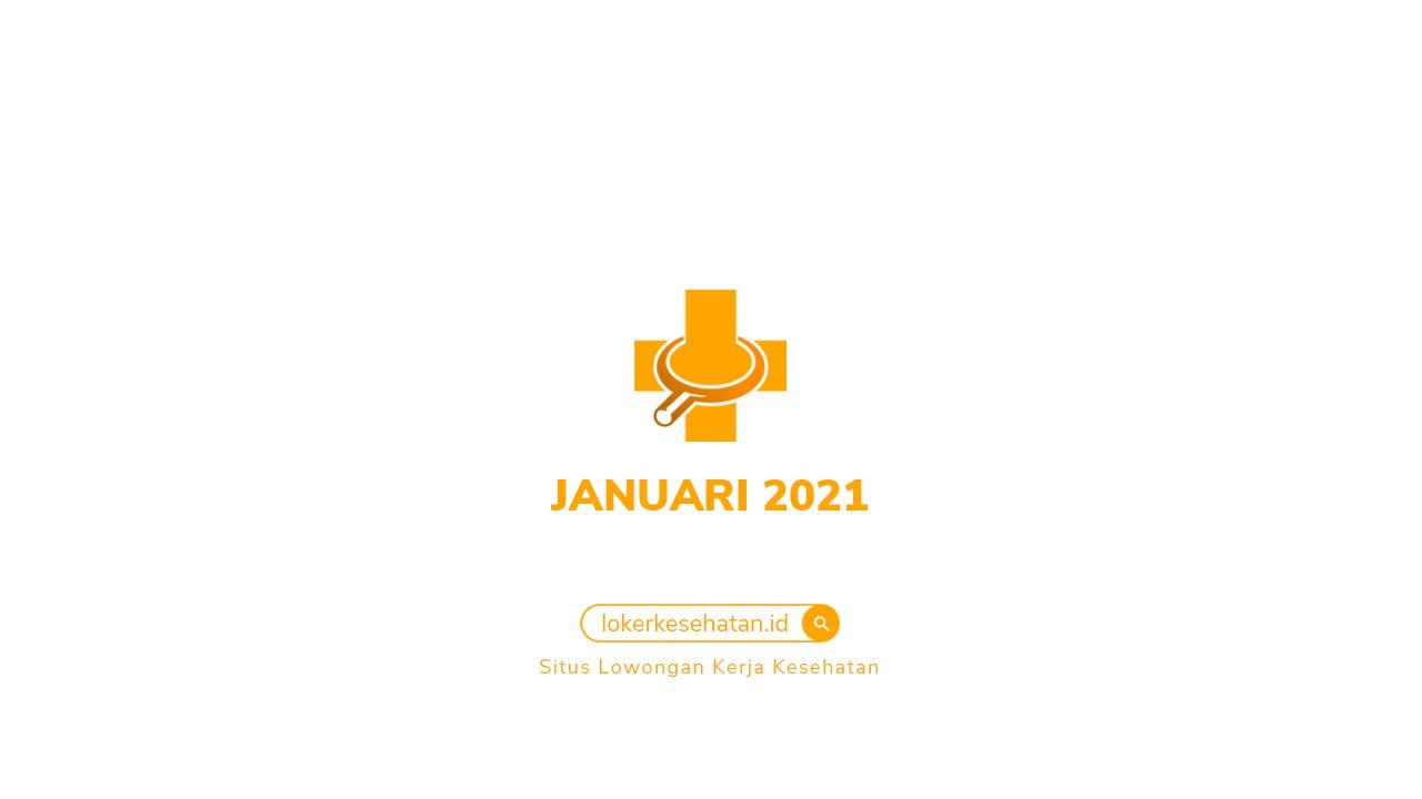 Lowongan Kerja Kesehatan Januari 2021