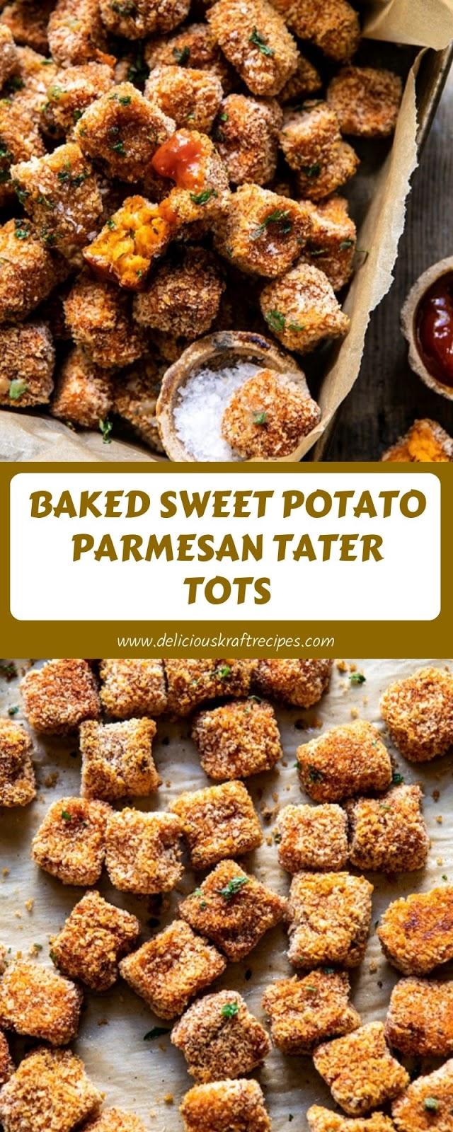 BAKED SWEET POTATO PARMESAN TATER TOTS