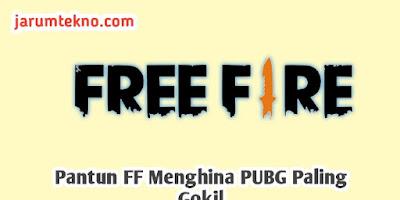 Pantun FF Menghina PUBG Paling Gokil