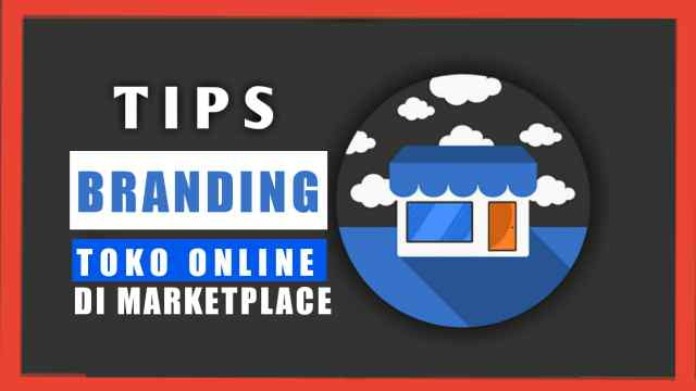 tips branding di marketplace