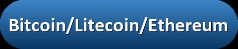 Bitcoin/Litecoin/Ethereum Donation