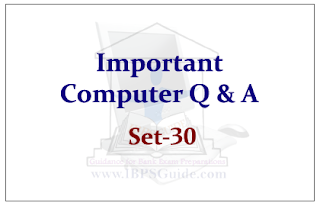 Important Computer Questions for Upcoming IBPS RRB& PO Exams 2015 Set-30