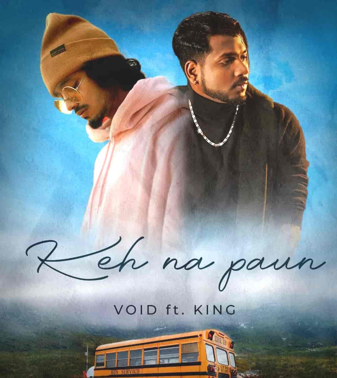 Keh Na Paun Rap Song Image Features Void and King