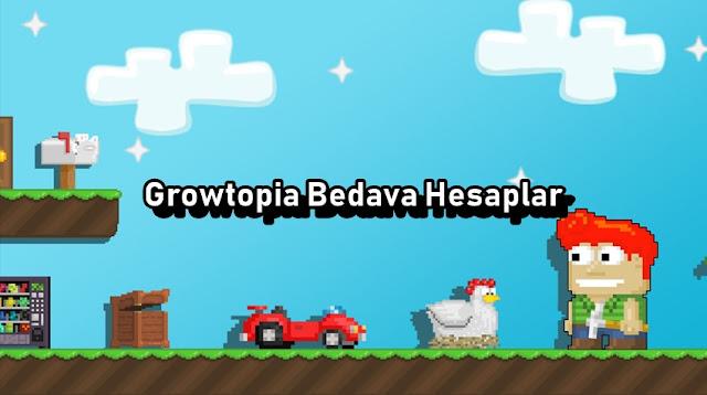 Growtopia Bedava Hesaplar
