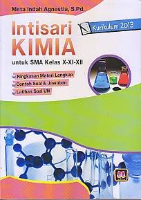 Judul : INTISARI KIMIA SMA X-XI-XII KURIKULUM 2013 Pengarang : Meta Indah Agnestia, S.Pd. Penerbit : Pustaka Setia