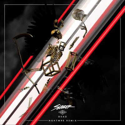 NGHTMRE Remixes Slander's 'Dead'