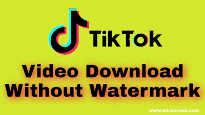 Tiktok video download kaise kare without watermark