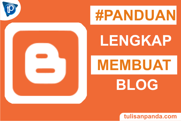 Cara membuat blog gratis di blogspot lengkap