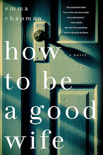 Book Review: How To Be a Good Wife by Emma Chapman