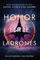 Honor entre ladrones | The honors #1 | Rachel Caine & Ann Aguirre