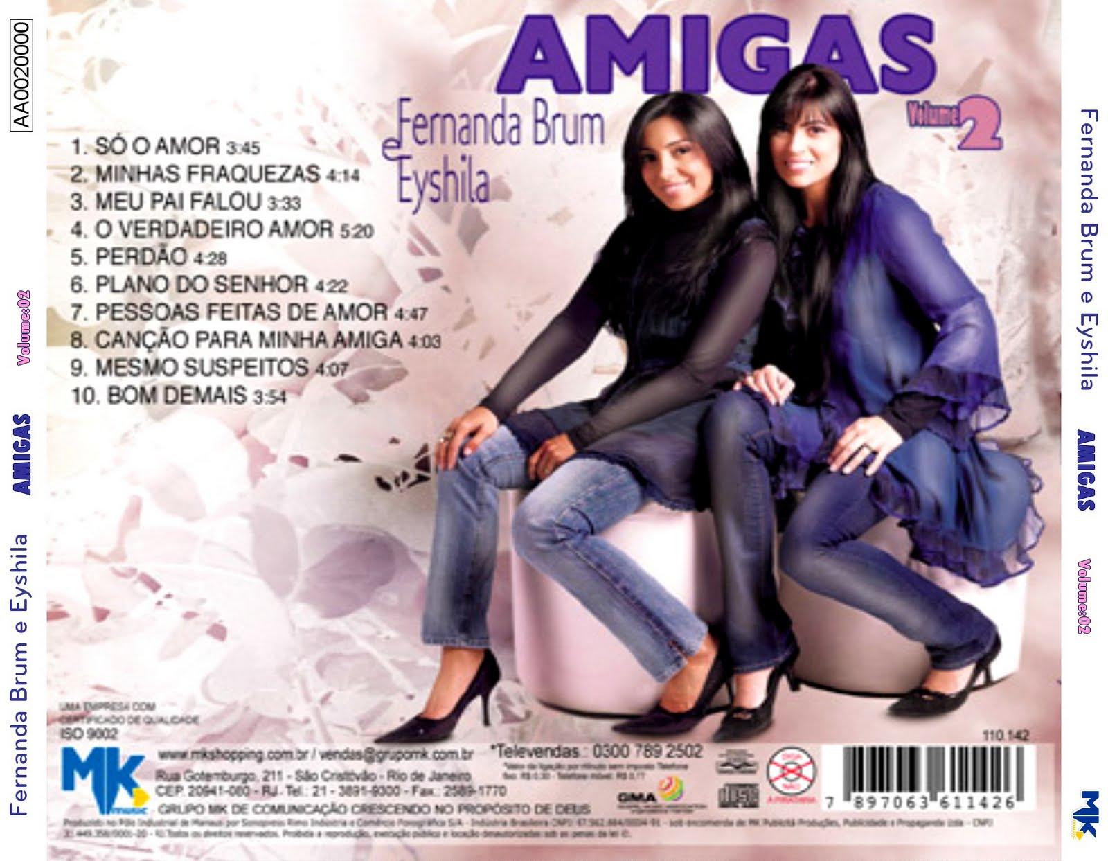 BRUM E EYSHILA AMIGAS FERNANDA PARA CD BAIXAR