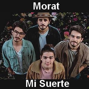 Morat - Mi Suerte