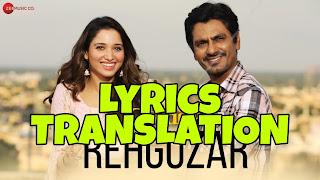 Rehguzar Lyrics in English | With Translation | – Bole Chudiyan