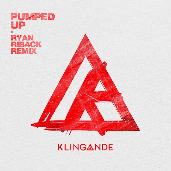 Klingande - Pumped Up (Ryan Riback Remix) - Single Cover