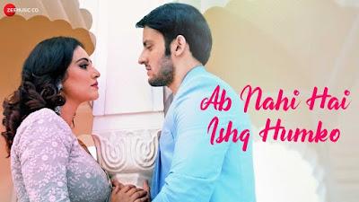 Ab Nahi Hai Ishq Humko Lyrics and Video | Ajay Sharma |#Lyricstones