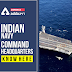 Indian Navy Command Headquarters: Know Here