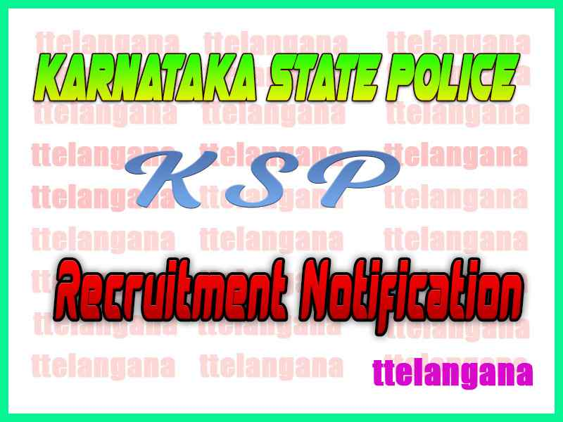 Karnataka State Police KSP Recruitment Notification