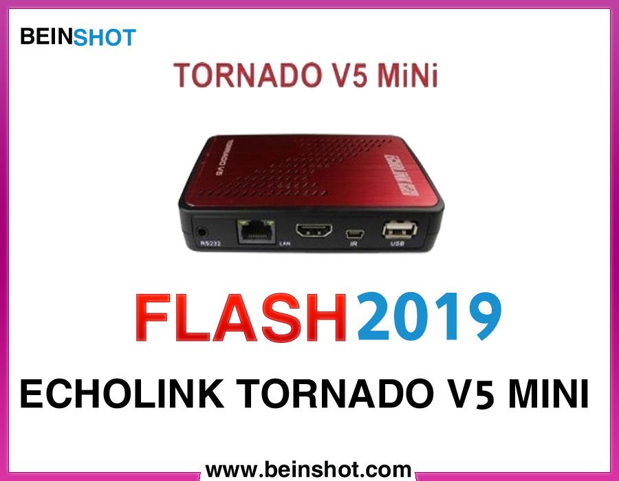 التحديث  الرسمي لجهاز ECHOLINK TORNADO V5 MINI  2019