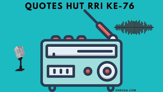 Quotes Ucapan Selamat HUT RRI ke-76 11 September