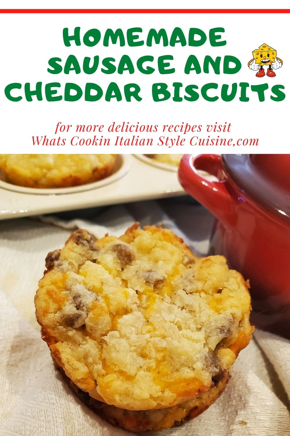 this is a pin for later how to make sausage and cheddar biscuits