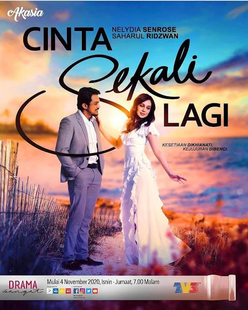 Saksikan Drama Cinta Sekali Lagi Melalui Slot Akasia Di TV3