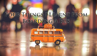 things learnt from boarding bus
