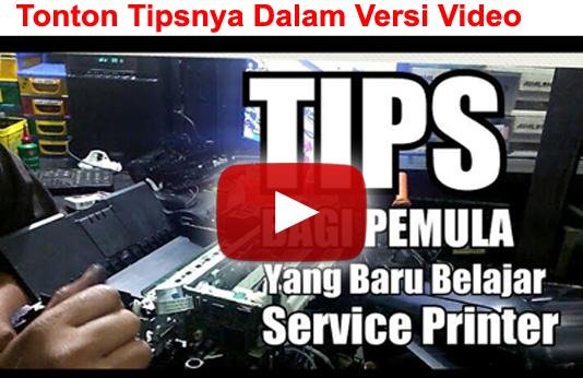 Tips Bagi Teknisi Printer Pemula, tutorial printer, tutorial memperbaiki printer