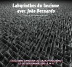 Emission : Labyrinthes du fascisme avec João Bernardo