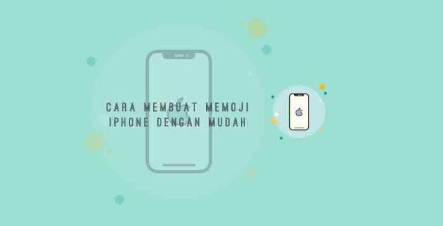 cara membuat memoji iphone mudah