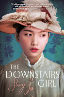 The Downstairs Girl by Stacey Lee book cover and review