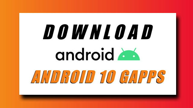 Download Android 10 GApps