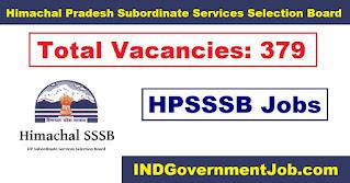 HPSSSB Recruitment - 379 Various Vacancies - Last Date: 9th May 2021