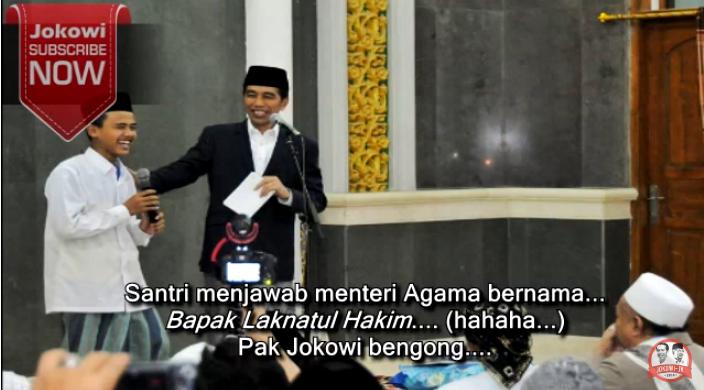 "Video Santri Ditanya Nama2 Mentri Sama Jokowi, Jawabnya Polos, Mentri Agama Namanya ""Laknatul Hakim"""