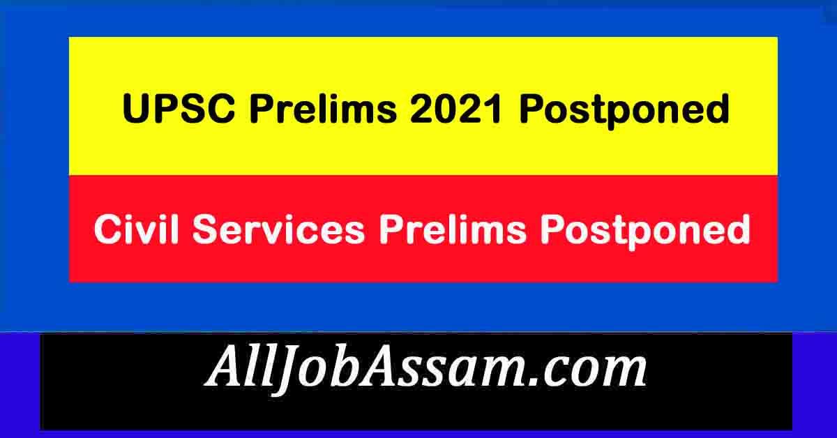 UPSC Prelims 2021 Postponed