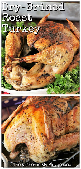 Dry-Brined Roasted Turkey + Tips for Roasting & Resting That Bird ~ Follow this straight-forward recipe for Dry-Brined Roast Turkey to bake up one moist, tender, and flavorful bird.  It's actually really easy to do! #roastturkey #roastedturkey #drybrine #drybrinedturkey  www.thekitchenismyplayground.com
