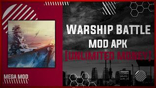 Warship Battle: 3D World War II MOD APK [ALL SHIPS UNLOCKED] Latest (V3.2.8)