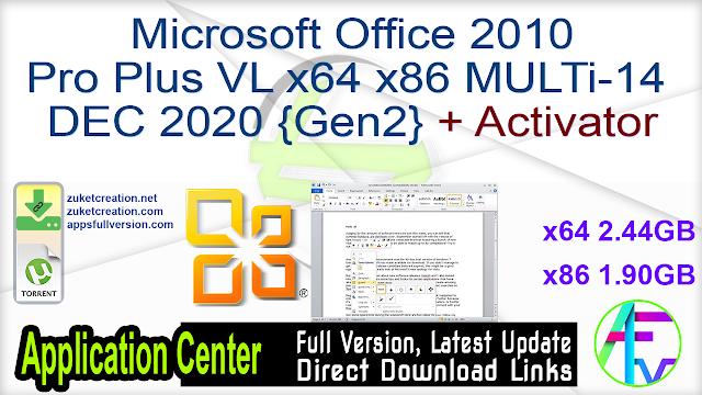 Microsoft Office 2010 Pro Plus VL x64 x86 MULTi-14 DEC 2020 {Gen2} + Activator
