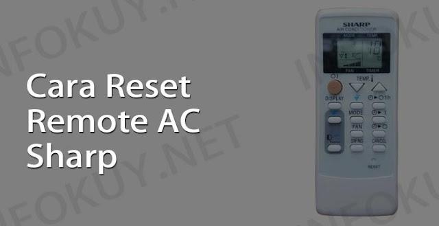 cara reset remote ac sharp