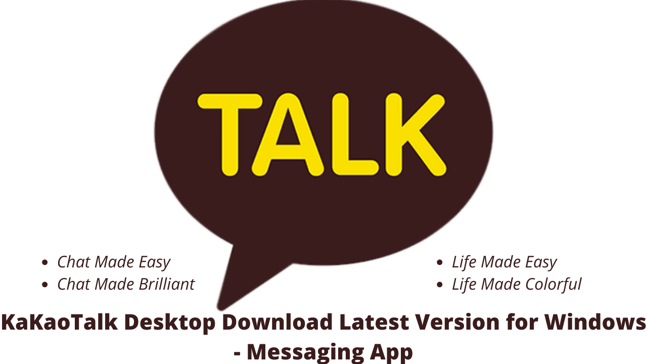 KaKaoTalk Desktop Download Latest Version for Windows - Messaging App