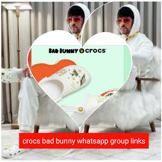 crocs bad bunny whatsapp group link