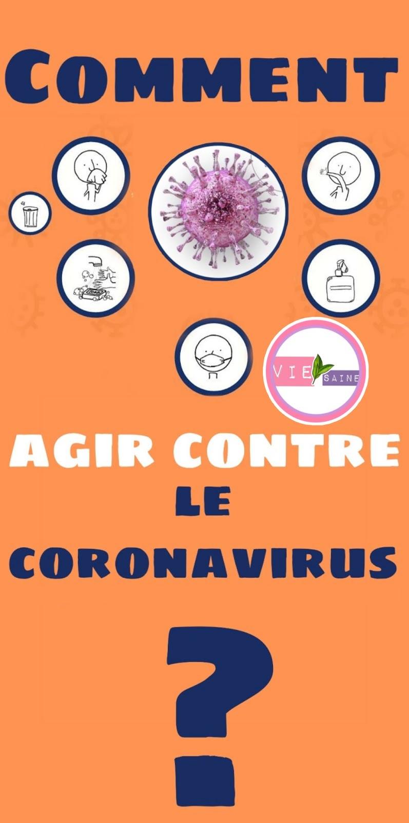 Comment agir contre le coronavirus?