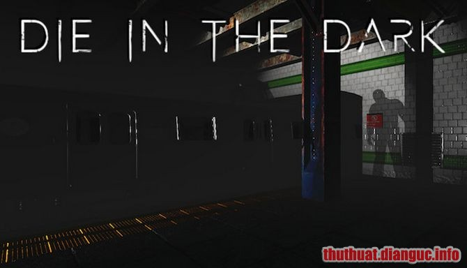 Download Game Die In The Dark Full Crack