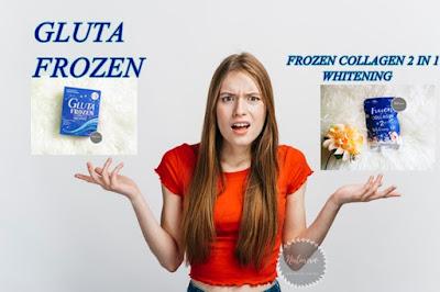 Perbedaan Gluta Frozen dan Frozen Collagen