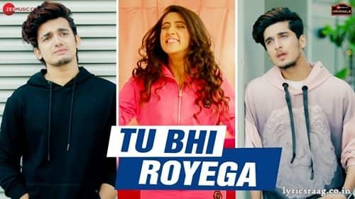 tu bhi royega lyrics jyotica tangri