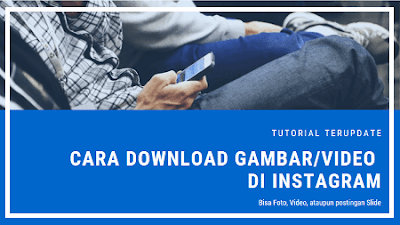 Cara Download Foto dan Video dari Post Instagram